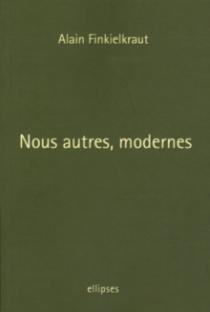 Nous autres, modernes / Quatre leçons
