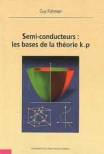 Semi-Conducteurs :  les bases de la Theorie K.P