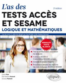 L'As des tests ACCÈS et SESAME : Logique et Mathématiques – 2e édition