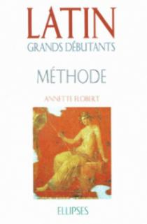Latin Grands débutants - Méthode (cours en 30 leçons)