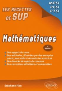 Mathématiques - Classes prépas MPSI - PCSI - PTSI - 2e édition