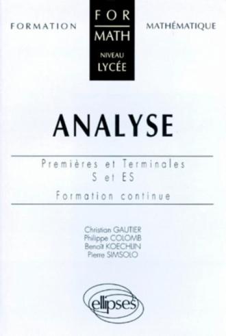Analyse - Premières et Terminales S et ES