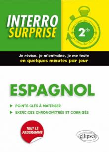 Espagnol Interro Surprise 2nde - Grammaire et Vocabulaire