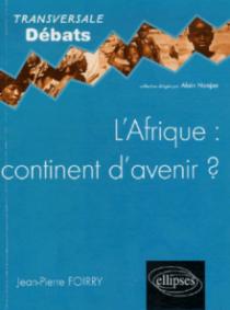 L'Afrique : continent d'avenir ?