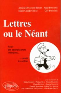 Lettres ou le néant - Avoir des connaissances littéraires…savoir les utiliser