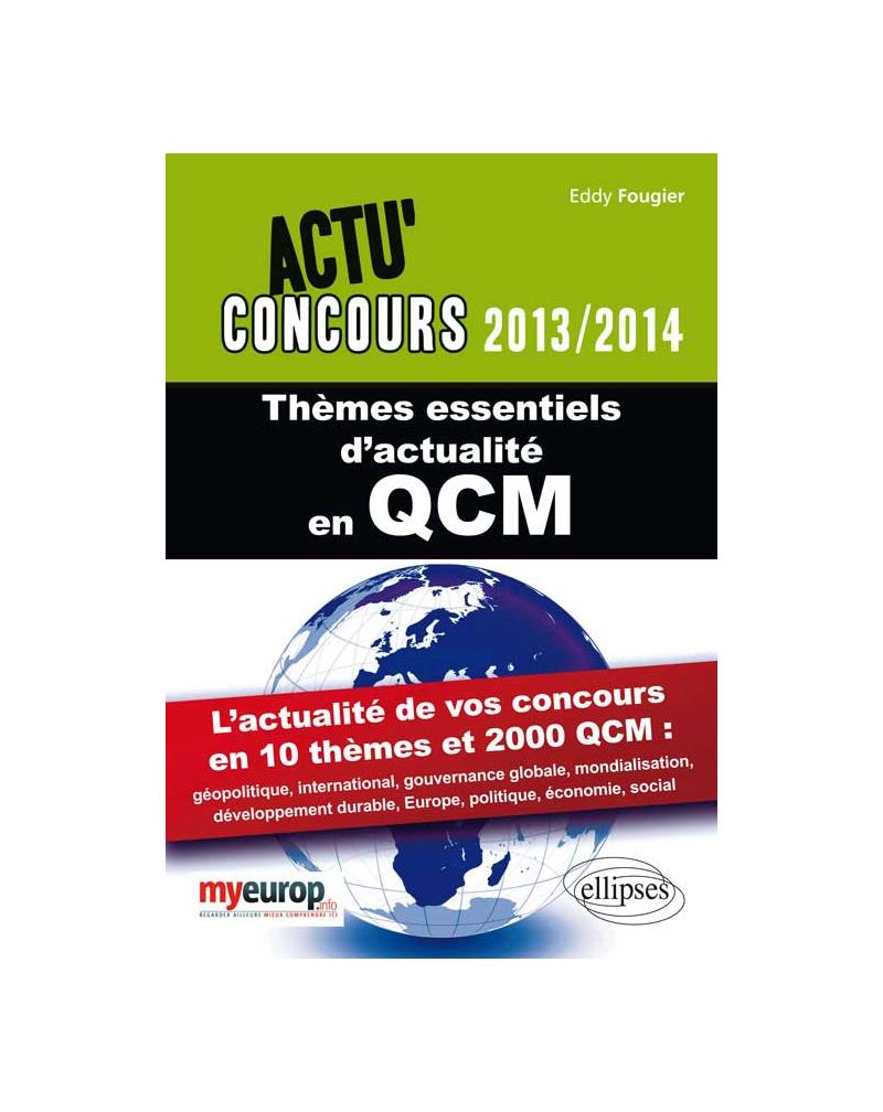 Thèmes essentiels d'actualité en QCM - 2013-2014