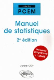 Manuel de statistiques - 2E ÉDITION. Nouveau programme L1 santé