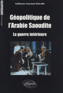 Géopolitique de l'Arabie Saoudite - La guerre intérieure