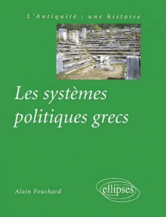 Les systèmes politiques grecs