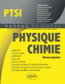 Physique-Chimie PTSI - conforme au nouveau programme 2013