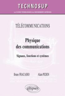 TÉLÉCOMMUNICATIONS - Physique des communications - Signaux, fonctions et systèmes