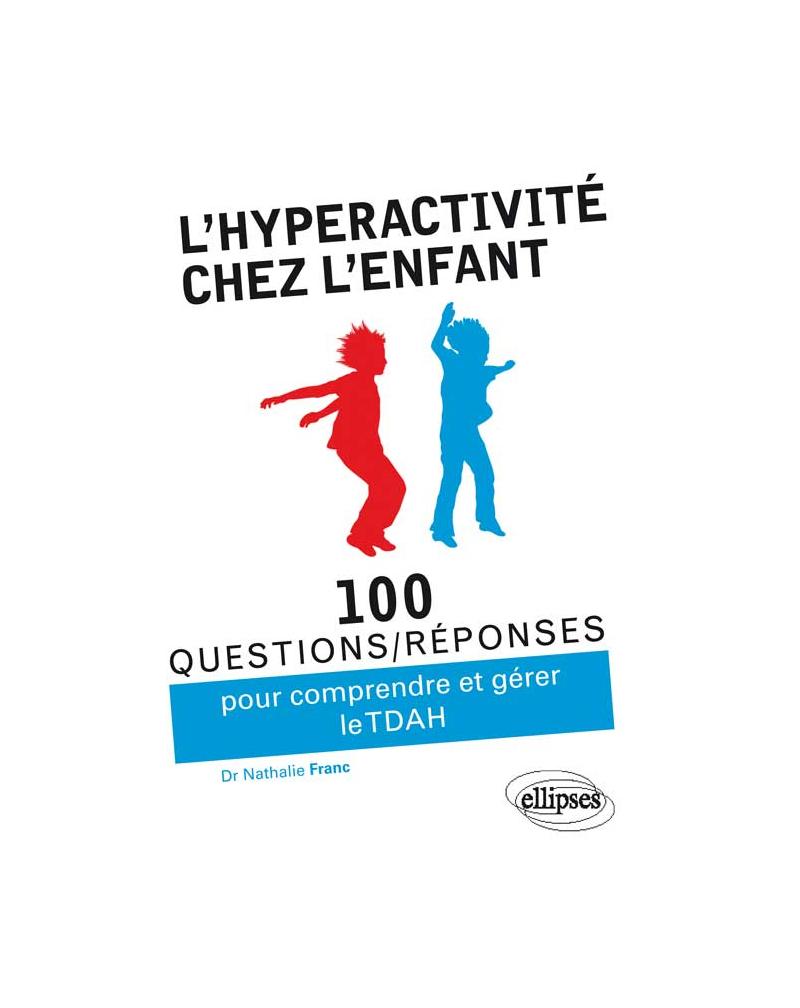 L'hyperactivité chez l'enfant (TDAH)