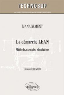 MANAGEMENT - La démarche LEAN - Méthode, exemples, simulations (Niveau B)