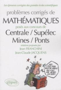 Mathématiques  Centrale/Supélec - Mines/Ponts  2007-2009 - toutes filières