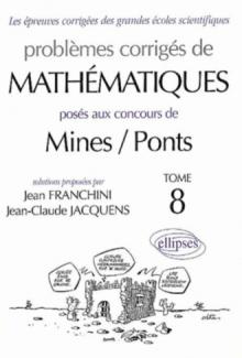 Mathématiques Mines/Ponts 2001-2002 - Tome 8