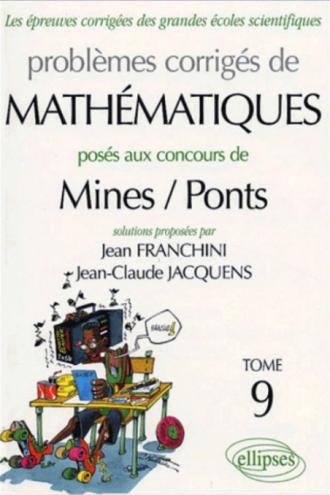 Mathématiques Mines/Ponts 2003-2004 - Tome 9