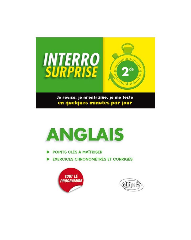 Anglais Interro Surprise 2de - Grammaire, vocabulaire, méthodologie