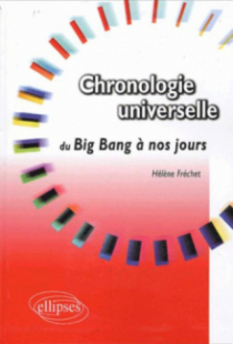 Chronologie universelle - Du Big Bang à nos jours