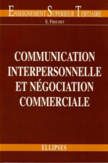 Communication interpersonnelle et négociation commerciale