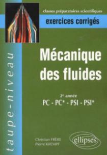 Mécanique des fluides PC-PC*-PSI-PSI* - Exercices corrigés