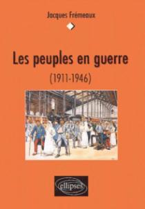 Les peuples en guerre (1911-1946)