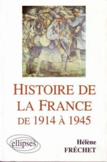 Histoire de la France de 1914 à 1945