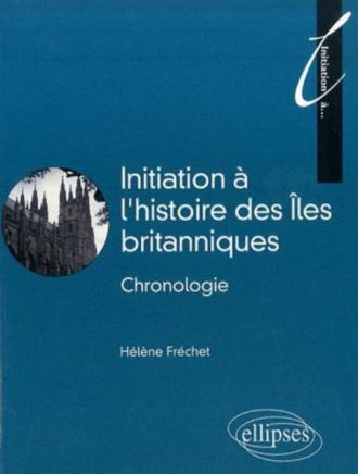 Initiation à l'histoire des Îles britanniques
