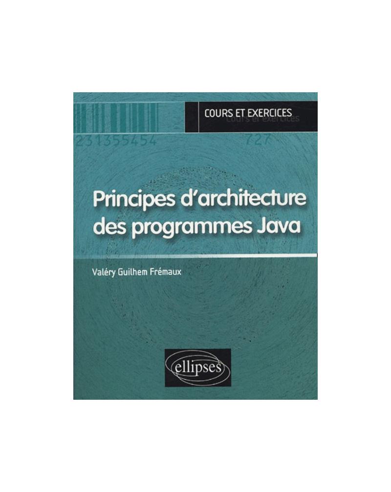 Principes d'architecture des programmes Java (cours & exercices)