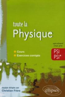 Toute la Physique - PSI-PSI*