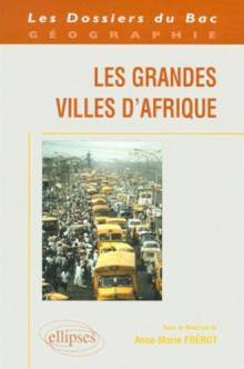 Les grandes villes d'Afrique