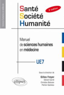 Santé-société-humanité en PACES - Manuel de sciences humaines en médecine - 2e édition