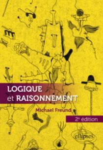 Logique et raisonnement - 2e édition