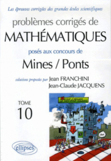 Mathématiques - Mines / Ponts - Tome 10
