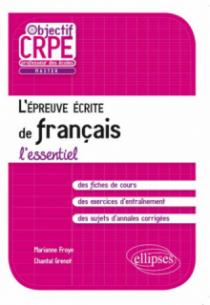 L'épreuve écrite de français - l'essentiel