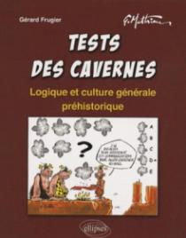 Tests des cavernes