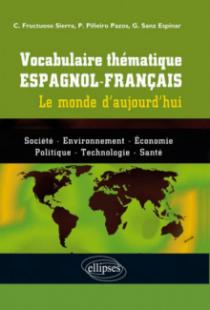 Vocabulaire thématique espagnol-français • Le monde d'aujourd'hui