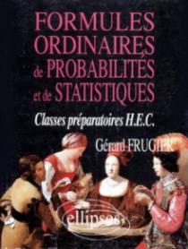 Formules ordinaires de probabilités et de statistiques (classes prépas HEC)