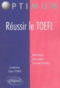 Réussir le TOEFL