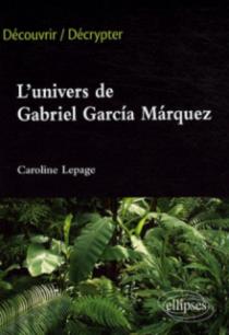 L'univers de Gabriel García Marquéz