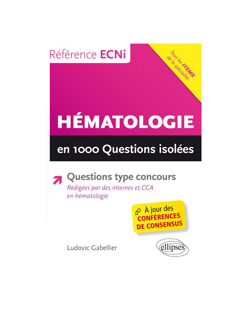 Hématologie en 1000 questions isolées