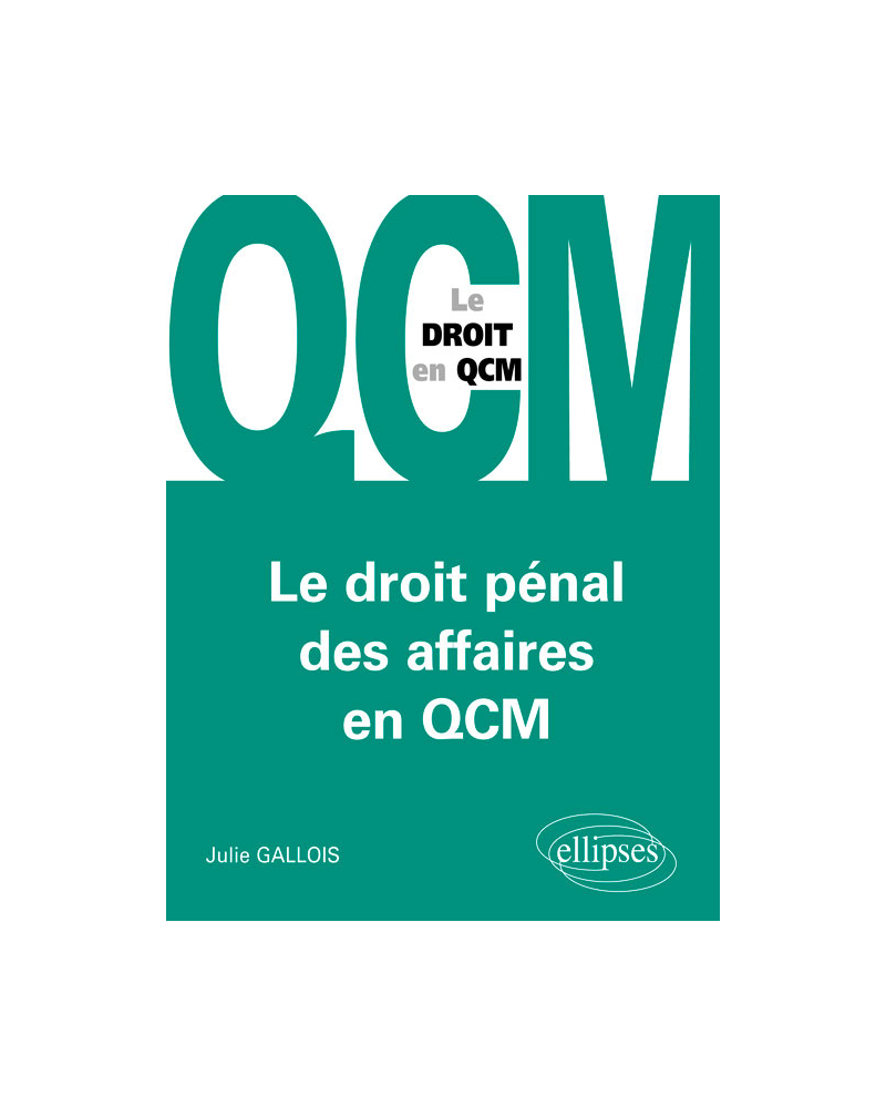 Le droit pénal des affaires en QCM
