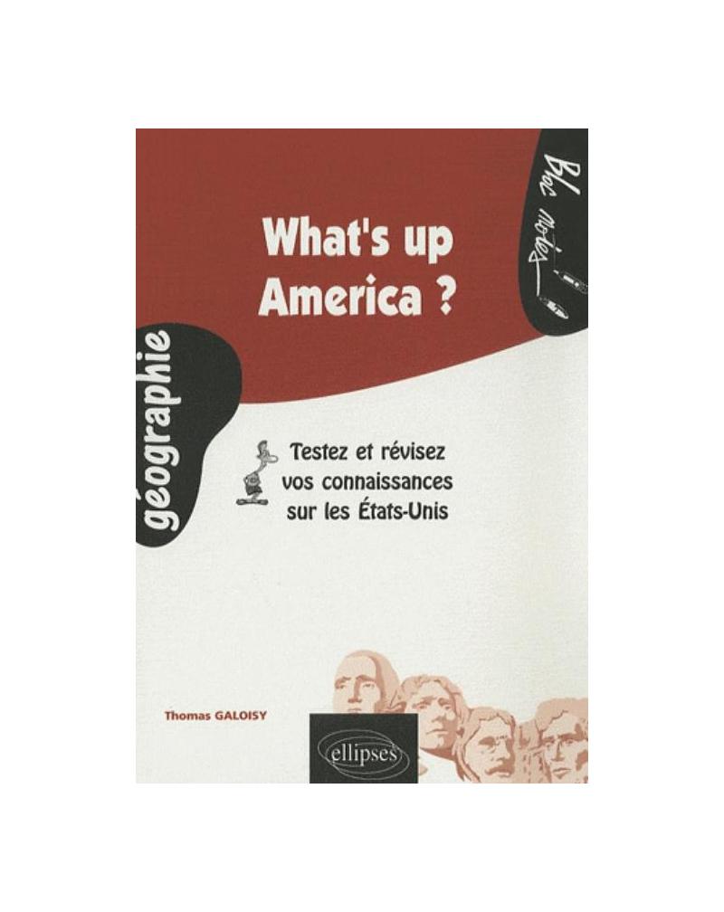 What's up America ? Testez et révisez vos connaissances sur les Etats-Unis