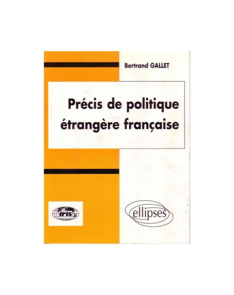 Précis de politique étrangère française