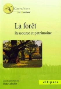 La forêt, ressource et patrimoine