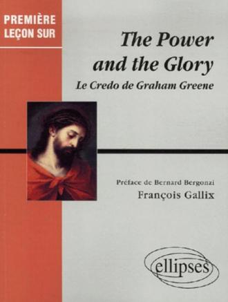 Greene Graham, The Power and the Glory