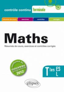 Mathématiques - Terminales ES et L conforme au nouveau programme 2012