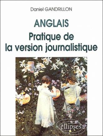 Pratique de la version journalistique