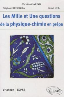 Les 1001 questions de la physique-chimie en prépa - 2e année BCPST