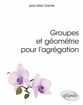 Groupes et géométrie pour l'agrégation