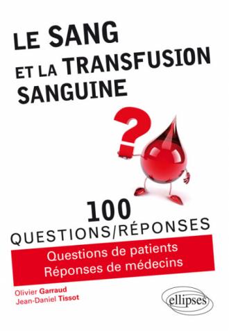 Le sang et la transfusion sanguine